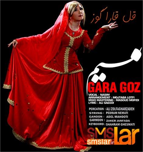 دانلود آهنگ جدید نسیم بنام گارا گوز